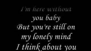 Repeat youtube video 3 Doors Down - Here Without You (Lyrics)
