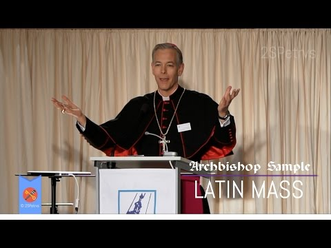 Archbishop Sample's Bold Remarks on Classical Roman Liturgy at Cologne Conference