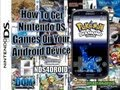 NDS4DROID: How To Get Nintendo DS Games on Your Android Device ( NO ROOT )