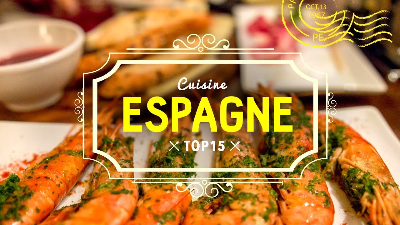 top 15 cuisine espagnole europe voyage en espagne youtube. Black Bedroom Furniture Sets. Home Design Ideas