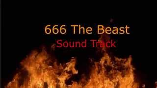 666 The Beast SoundTrack (Watchmojo.com background music)