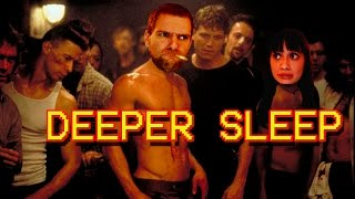 Deeper Sleep -- Part 1: Is this FIGHT CLUB?