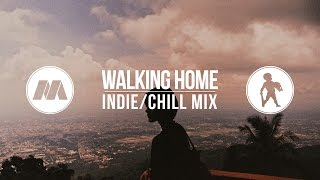 """Walking Home"" Indie/Chill Mix (with Doofy Doofus)"