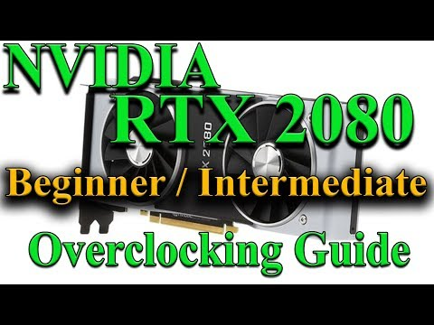 NVIDIA RTX 2080 Overclocking Guide - Overclockers Club
