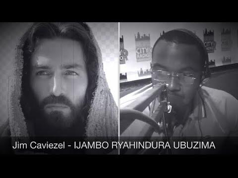 Download Jim Caviezel (YEZU) - IJAMBO RYAHINDURA UBUZIMA EP274