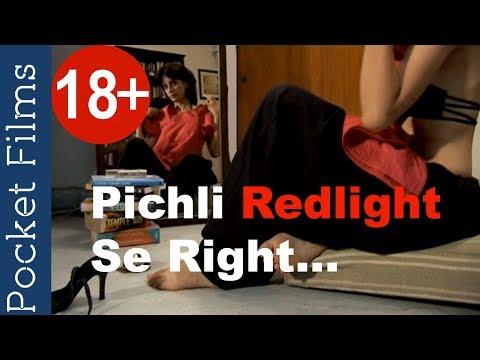 Hindi ShortFilm - Pichli Red light Se Right
