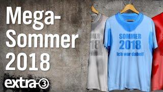 Mega-Sommer 2018