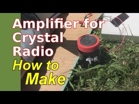 how to make crystal radio amplifier for speaker youtube