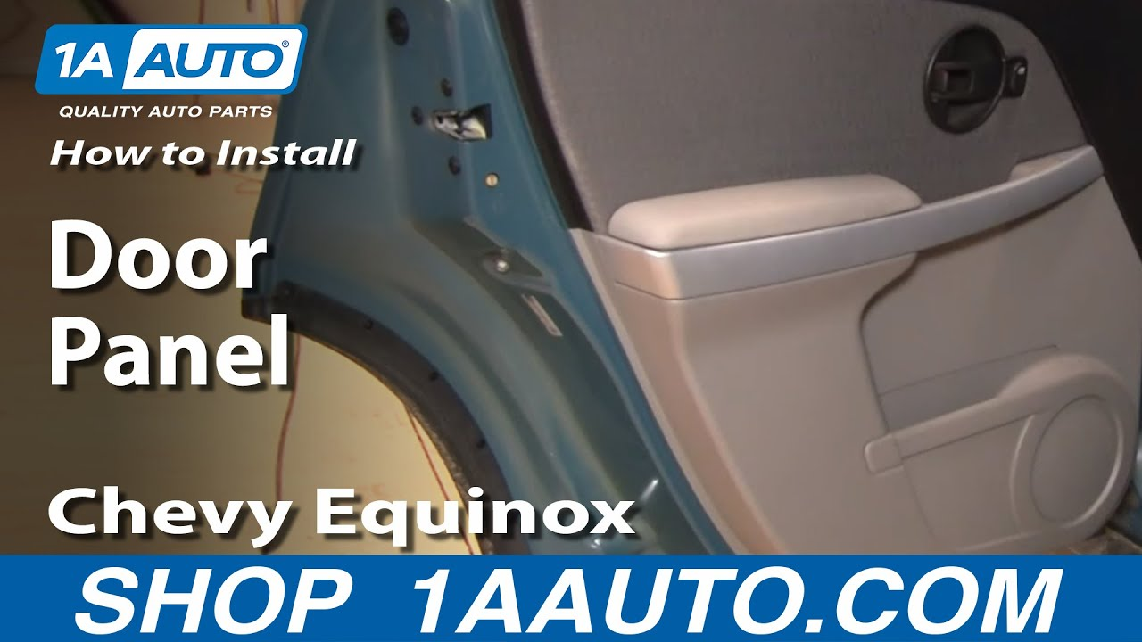 How To Install Replace Rear Door Panel Chevy Equinox 05 09