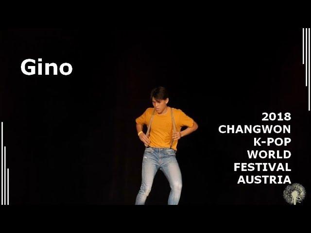[2018 ChangFe Austria Finals] Gino (진호) / Seventeen (세븐틴) - Very Nice (아주 Nice)