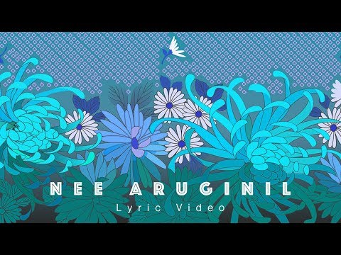 Nee Aruginil | AR Ranoje | Ft. Kalai | LYRIC VIDEO