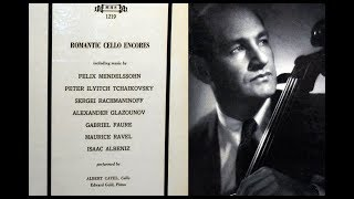 Cello Encores, 1960s: Albert Catell and Robert Gold - Caporale and Mendelssohn YouTube Videos