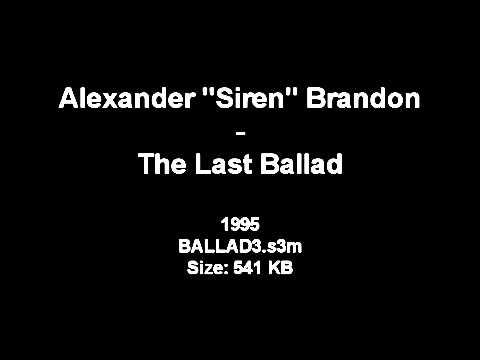 Alexander Brandon - The Last Ballad