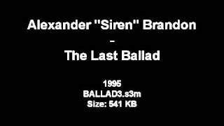 Alexander Brandon - The Last Ballad