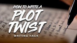 Writing Hacks | The Art of The Plot Twist