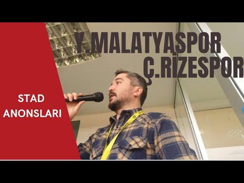 Y.MALATYASPOR-Ç.RİZESPOR (STAD ANONSLARI)