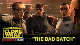Clone Wars Download: The Bad Batch