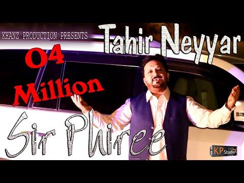 Tahir Neyar  ! Sir Phiree ! Yaar Lajpal ! New Punjabi Song