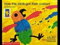 How the Birds got Their Colours - by Mary Albert