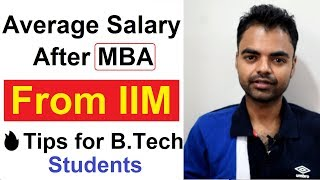 Average Salary After MBA From IIM in India, CAT Preparation Tips for B.Tech Students Hindi
