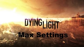 Dying Light Max Settings Gameplay on ASUS ROG G751 jy 1080p60fps