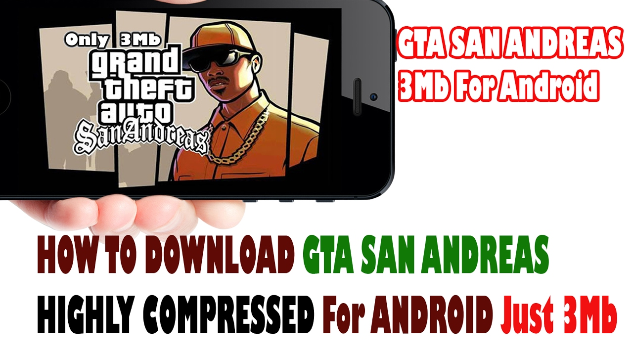 Télécharger gta san andreas for android apk+data highly compressed