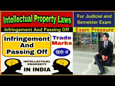 Infringement And Passing Off | Trade Mark | Intellectual Property Rights | Exam Pressure