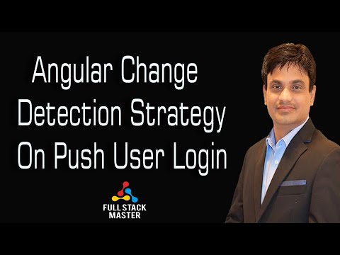 Change Detection Strategy On Push User Login thumbnail