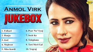 ANMOL VIRK l TERI MERI GAL | JUKEBOX FULL ALBUM l LATEST PUNJABI SONGS 2019 l JUST PUNJABI