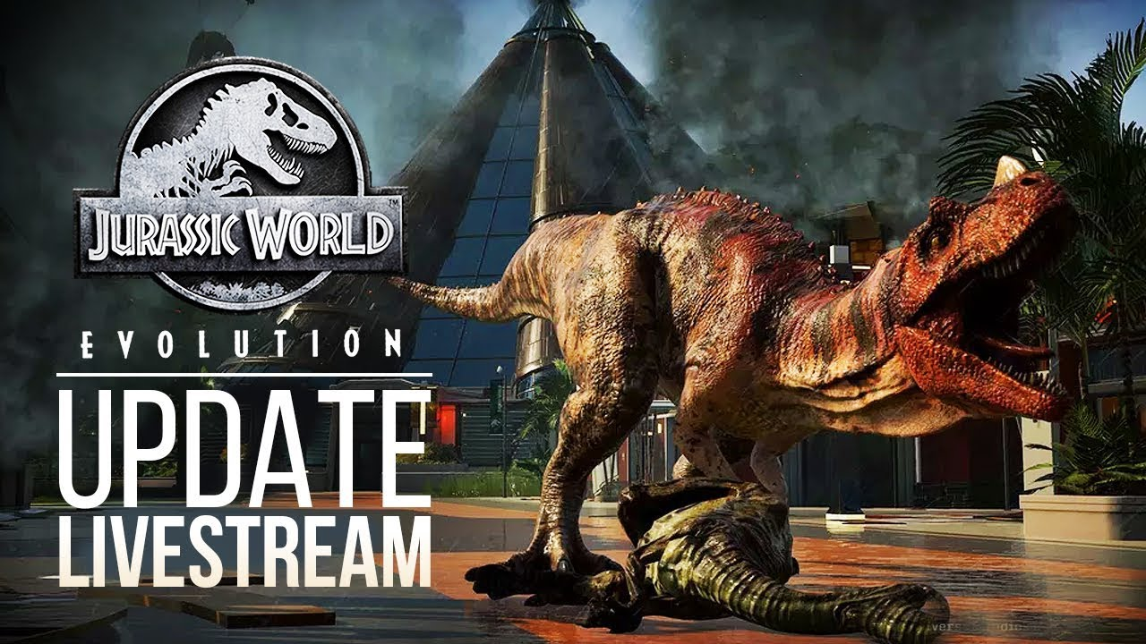 PATCH STREAM NEXT WEEK! | Jurassic World: Evolution Patch News