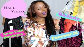 {Haul Video} Forever 21, Luxe Vain Boutique, GoJane