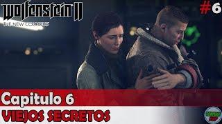 Wolfenstein 2 The New Colossus | Capitulo 6 | Viejos Secretos | Sin comentarios En español