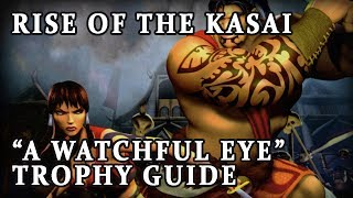 """Rise of the Kasai """"A Watchful Eye"""" Trophy Guide"""