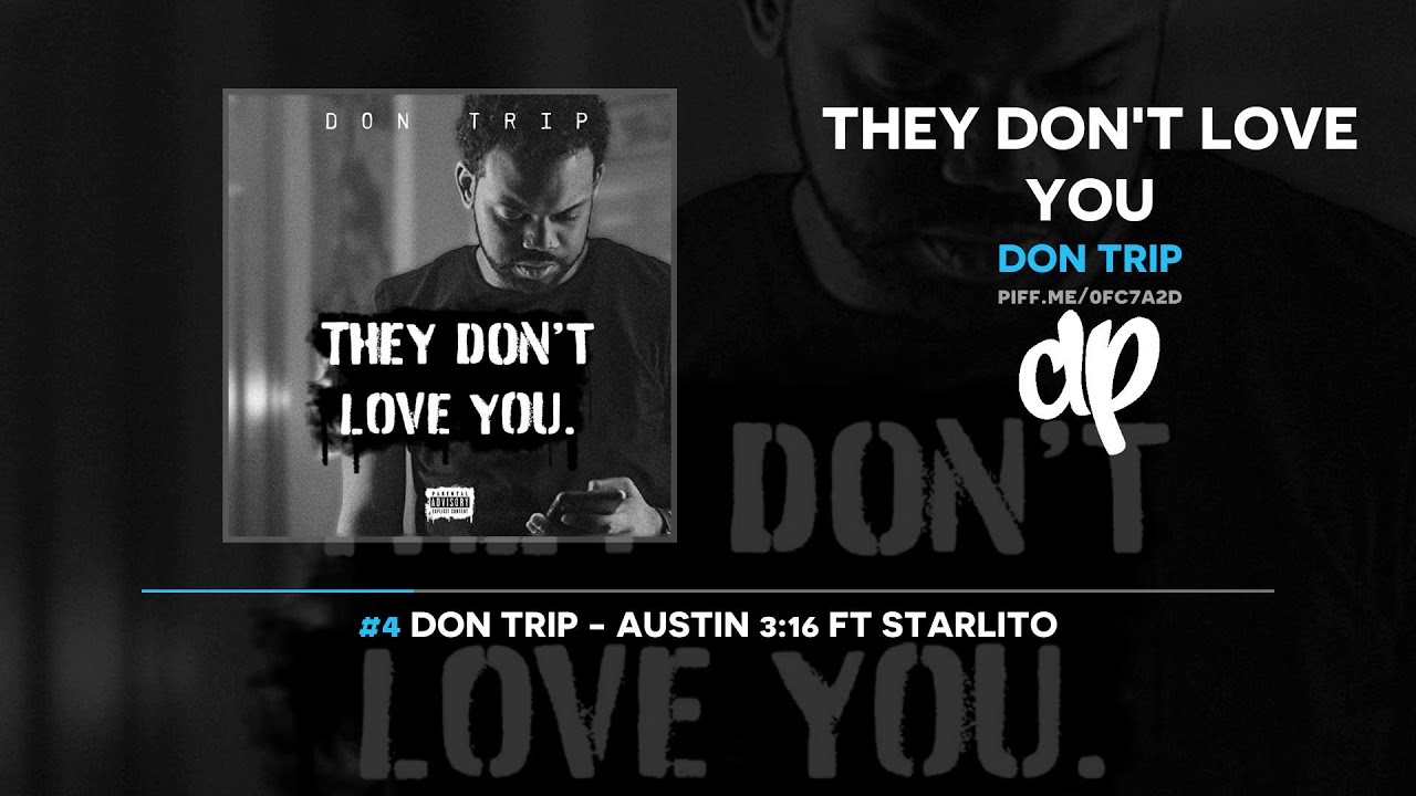 Don Trip — They Don't Love You (FULL MIXTAPE)