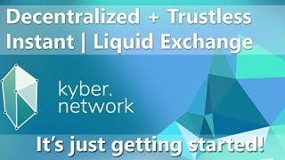 Kyber Network Exchange Explained  - Use of KNC Tokens - Working Product - Next big thing?