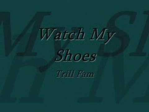 Watch My Shoes