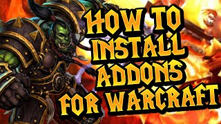 How to install addons for World of Warcraft