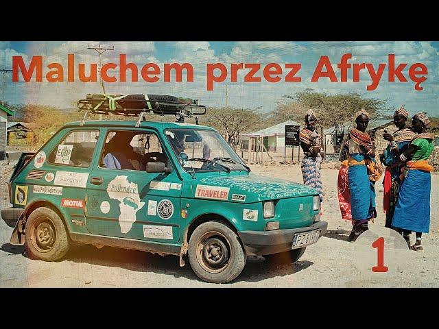 Maluchem przez Afrykę #1 Pierwsze KŁOPOTY | Odcinek 1/10 [Polska - Egipt]