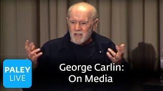 George Carlin - On Media (Paley Center, 2008) George Carlin talks about the kind of media he takes in on a regular basis. ABOUT THE PALEY CENTER: In an era of rapid change in media and technology, ..., From YouTubeVideos