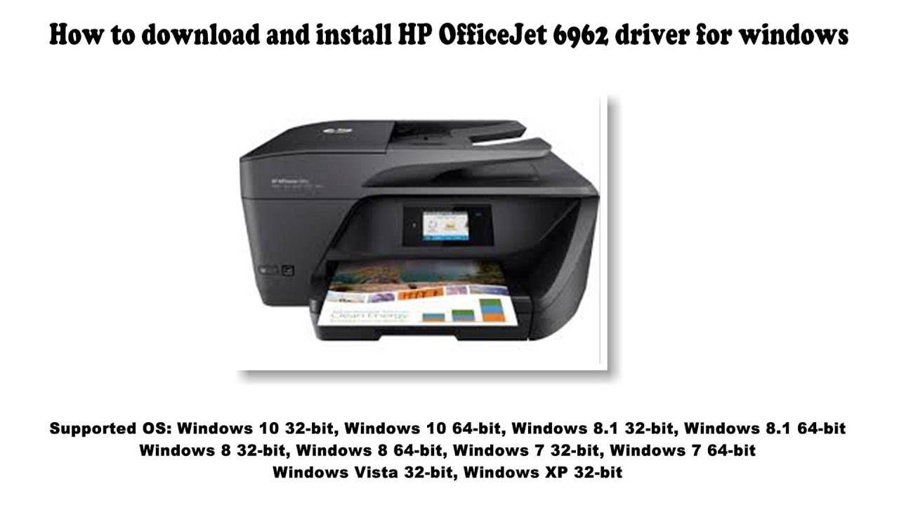 How to download and install HP OfficeJet 6962 driver ...