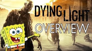 Dying Light Overview