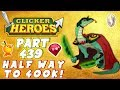 Clicker Heroes Walkthrough: #439 - HALF WAY TO 400K! - (PC Gameplay Let's Play)