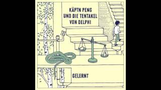 KÄPTN PENG & DIE TENTAKEL VON DELPHI - Gelernt