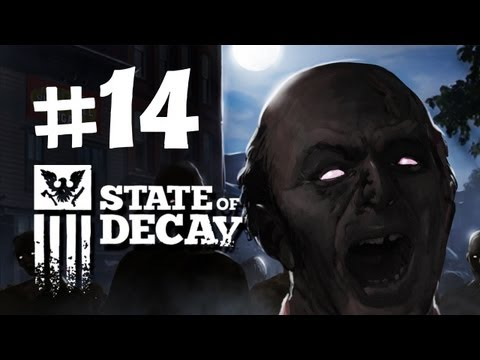 State of Decay Walkthrough -  Part 14 - Alan Goes Crazy