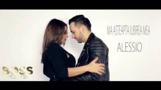 Alessio - Ma asteapta iubirea mea