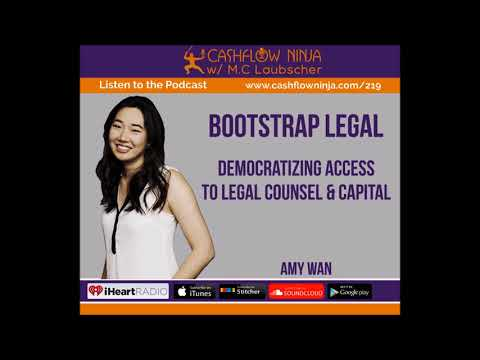 219: Amy Wan: Democratizing Access To Legal Counsel & Capital