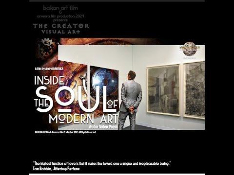 ANVERRA Films 2017 - Inside The SOUL of Modern ART...