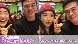 Easy Party Makeup Tutorial |  Wish Beauty Story EP.7 | Wishtrend