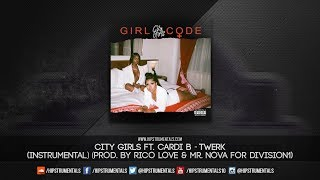 City Girls Ft. Cardi B - Twerk [Instrumental] (Prod. By Rico Love & Mr. Nova)