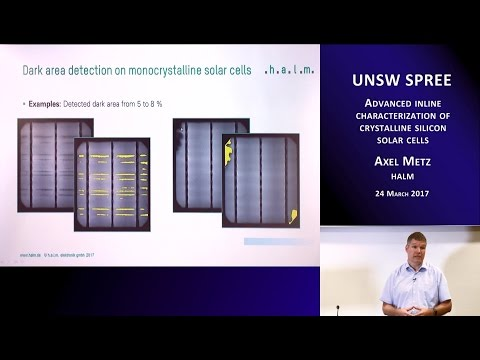 UNSW SPREE 201703-24 Axel Metz - Advanced inline characterization of crystalline silicon solar cells